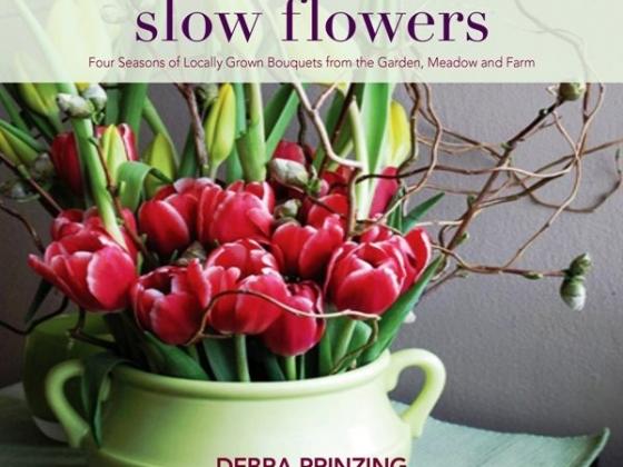 Debra Prinzing is the author of Slow Flowers (St. Lynn's Press, 2013)